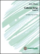John Musto - Collected Songs for Medium Voice - Volume 4 (00128216)