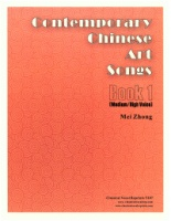 Contemporary Chinese Art Songs - Book 1 (Medium-High Voice) Edited by Mei Zhong (5107)