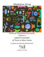 Cabaret Ensembles of Three or More Voices - Volume 8 - Previously Unpublished Vocal Works (5156)