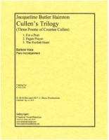 Cullen's Trilogy (Countee Cullen) 3 Songs for Baritone and Piano by Jacqueline Hairston (5159)