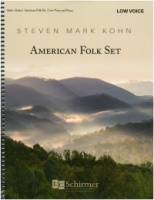 American Folk Set by Steven Mark Kohn (Complete in One Volume) Low Voice (8666)