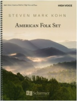 American Folk Set by Steven Mark Kohn (Complete in One Volume) High Voice (8668)