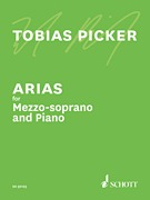 Arias for Mezzo-Soprano and Piano by Tobias Picker (HL-49044097)