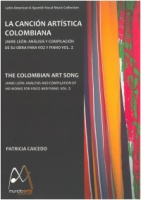 The Colombian Art Song - Jaime Leon Volume 2 Edited by Patricia Caicedo (ISBN 978-0-9817204-1)