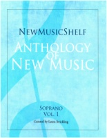 New Music Shelf Anthology - Soprano Volume 1 (ISBN 9781949614039)