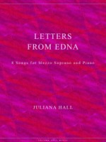 Letters from Edna - 8 Songs for Mezzo-Soprano and Piano (ISMN 979-0-3011-0028)