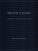 Death's Echo - 5 Songs for Baritone and Piano (ISMN 979-0-3011-0034)