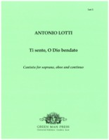 Ti sento, O Dio Bendato - Cantata for Soprano, Oboe and Continuo (Lot1)