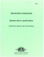 Quanto dolce e quell' ardore - Cantata for Soprano, Oboe and Continuo (Man 1)