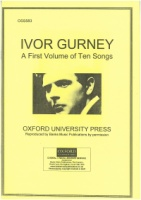 Ivor Gurney - A First Volume of Ten Songs (OSS583)