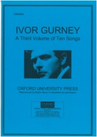 Ivor Gurney - A Third Volume of Ten Songs (OSS584)