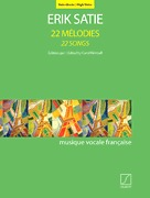 22 Melodies - 22 Songs (Edited by Carol Kimball) by Erik Satie (SLB 20443)