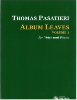 Album Leaves Volume 1 (Songs by Thomas Pasatieri) (111-40238)
