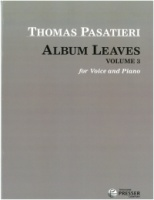Album Leaves Volume 3 (Songs by Thomas Pasatieri) (111-40255)