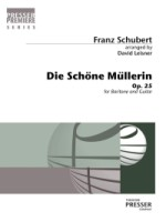 Die Schoene Muellerin - Die Schöne Müllerin with Guitar, Arranged by David Leisner (Medium Voice) (141-40096)