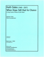When Hope Still Had Its Chance (Song Cycle poems John Wood) (3873)