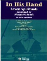 Seven Spirituals by Margaret Bonds (In His Hand) (451-40015)