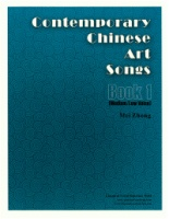 Contemporary Chinese Art Songs - Book 1 (Medium-Low Voice) Edited by Mei Zhong (5108)