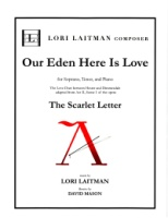 Scarlet Letter Love Duet: Our Eden Here is Love Sop-Tenor (Revised 2018) (5117)