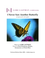 Lori Laitman - I Never Saw Another Butterfly Soprano with E-flat Alto Saxophone (5163)