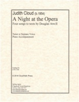 A Night at the Opera - Four Songs by Judith Cloud to texts by Douglas Atwill (5180)