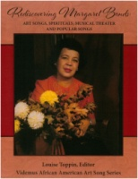 Rediscovering Margaret Bonds:  Art Songs, Spirituals, Musical Theater and Popular Songs CVR5268 (5268)