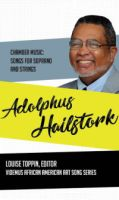 Chamber Music: Songs for Soprano and Strings by Adolphus Hailstork (5277)