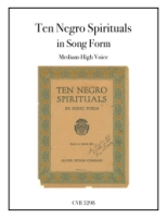 Ten Negro Spirituals in Song Form for Medium-High Voice (5298)