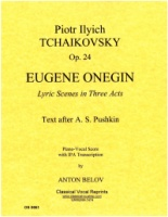 Tchaikovsky - Eugene Onegin (Russian text with IPA by Anton Belov) Piano Vocal Score (61)