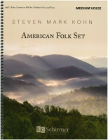 American Folk Set by Steven Mark Kohn (Complete in One Volume) Medium Voice (8667)
