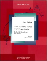 Ich wandre durch Theresienstadt - Lieder by Ilse Weber - Edited by Winfried Radeke (BB 2326)