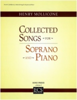 Collected Songs for Soprano - Henry Mollicone (ECS8371)