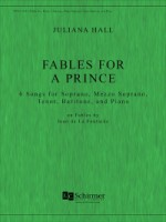 Fables For A Prince - 6 Songs for Soprano, Mezzo, Tenor, Baritone & Piano (ECS8591)