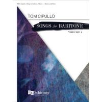 Songs for Baritone Volume 1 by Tom Cipullo (ECS8876)