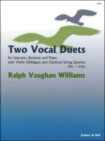 Two Vocal Duets for Soprano, Baritone and Piano with Violin & Opt. String Quartet (No. 1 only) (H492)