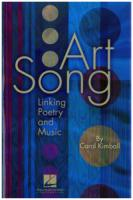 Art Song Linking Poetry and Music by Carol Kimball (HL-00333142)