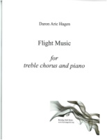 Flight Music for treble chorus and piano by Daron Hagen (Hagen 5)