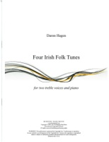 Four Irish Folk Tunes by Daron Hagen (Hagen 7)