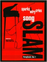 Sparks & Wiry Cries - Song Slam Songbook: Vol. 1 (ISBN: 9781949614077)