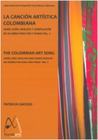 The Colombian Art Song - Jaime Leon Volume 1 Edited by Patricia Caicedo (ISBN 978-0-9817204-0)
