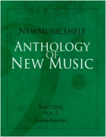 New Music Shelf Anthology - Baritone Volume 1 (ISBN 9781949614015)