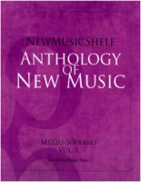 New Music Shelf Anthology - Mezzo-Soprano Volume 1 (ISBN 9781949614022)