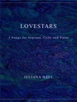 Lovestars - 5 Songs for Soprano, Cello and Piano (ISMN 979-0-3011-0008)