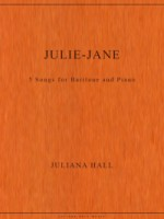 Julie-Jane - 5 Songs for Baritone and Piano (ISMN 979-0-3011-0042)