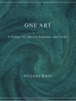 One Art - 4 Songs for Mezzo-Soprano and Cello (ISMN 979-0-3011-0048)