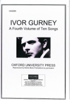 Ivor Gurney - A Fourth Volume of Ten Songs (OSS585)