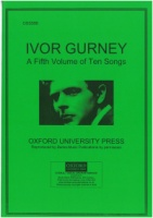 Ivor Gurney - A Fifth Volume of Ten Songs (OSS586)