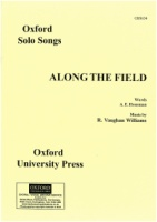 Along the Field (Vaughan Williams - Housman) (C to A) (OSS634)