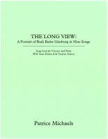 The Long View: A Portrait of Ruth Bader Ginsburg in Nine Songs by Patrice Michaels (PMP1000)