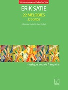 22 Melodies - 22 Songs Medium-Low (Edited by Carol Kimball) by Erik Satie (SLB 20443/01)